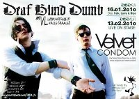Sa, 13.02.2010 - Deaf Blind Dumb: Velvet Condom